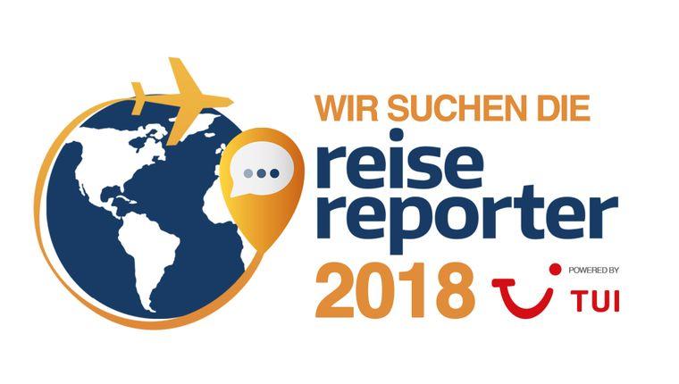 """Gemeinsam mit TUI suchen wir die """"reisereporter 2018""""."""